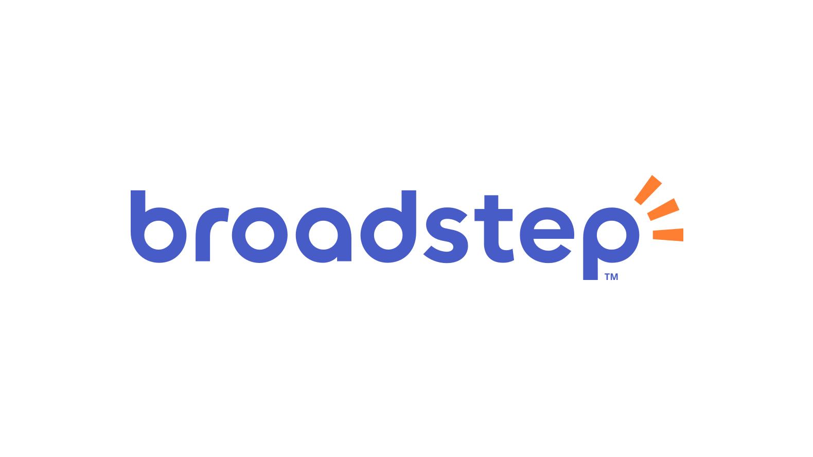Broadstep